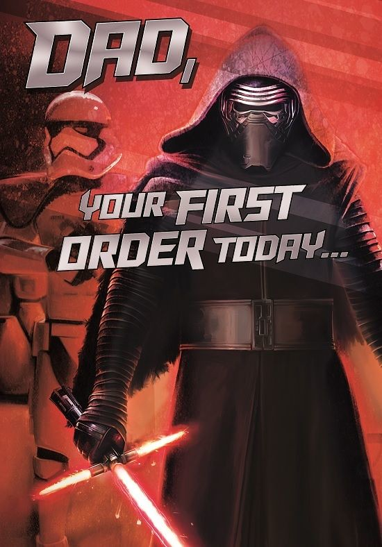 Kylo Ren Birthday Card Dad Your First Order Today Flickr