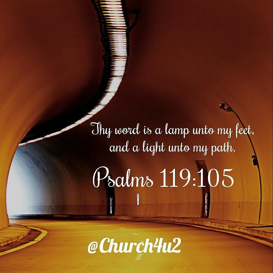 Thy-Word-Lamp-Unto-My-Feet-Light-Unto-My-Path-Psalm-119-105 ...