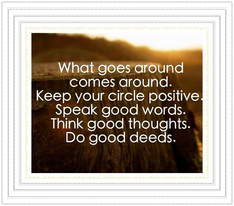 Keep Your Circle Positive Speak Good