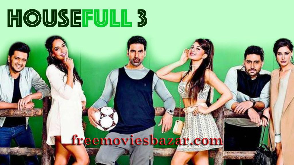 Housefull 3 Full Movie Free Download Online Hd 2016 Flickr