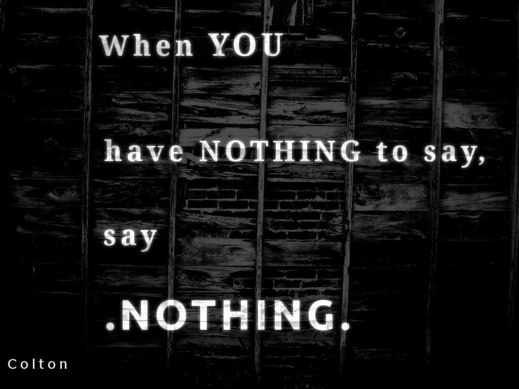 Say Nothing - Colton