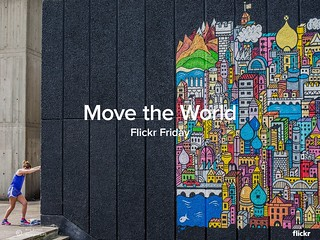 Flickr Friday: Move The World | by Flickr