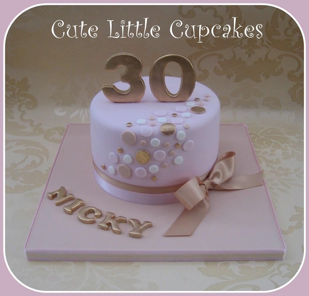 Pink Gold 30th Birthday Cake Heidi Stone Flickr