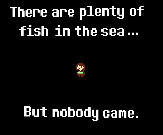 undertale chara fish meme there are plenty of fish in th flickr