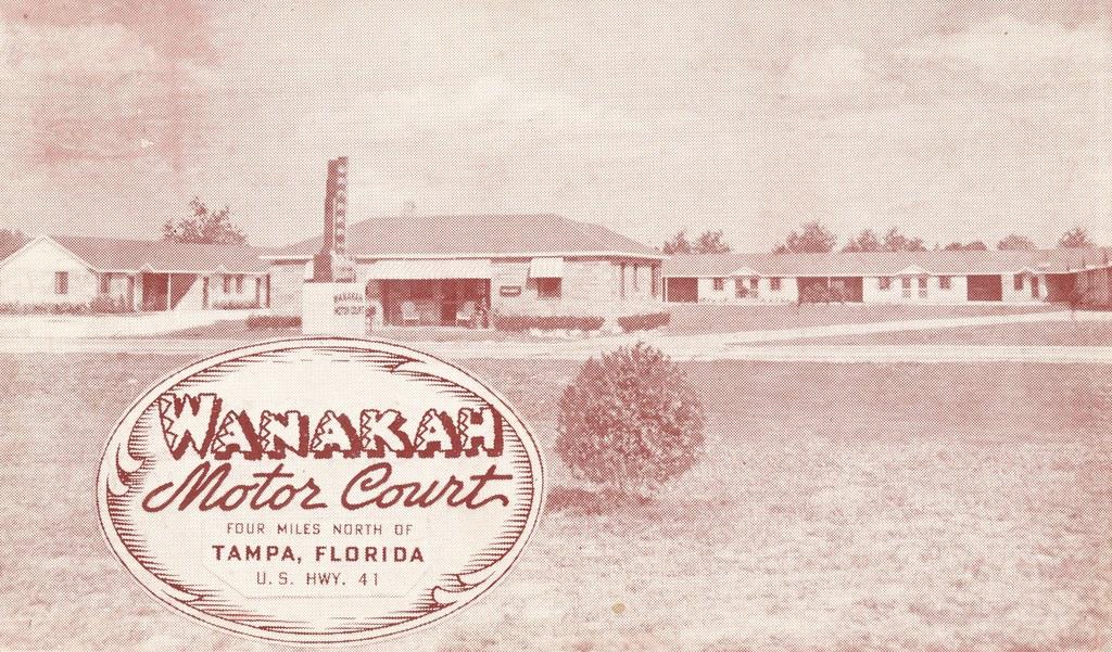 Wanakah Motor Court - Tampa, Florida
