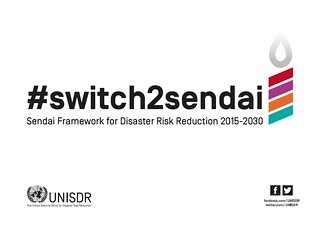 #switch2sendai | by UNISDR Photo Gallery
