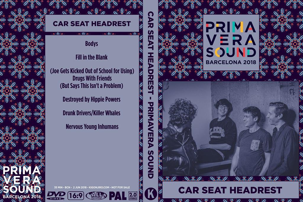 Car Seat Headrest Primavera Sound 2018