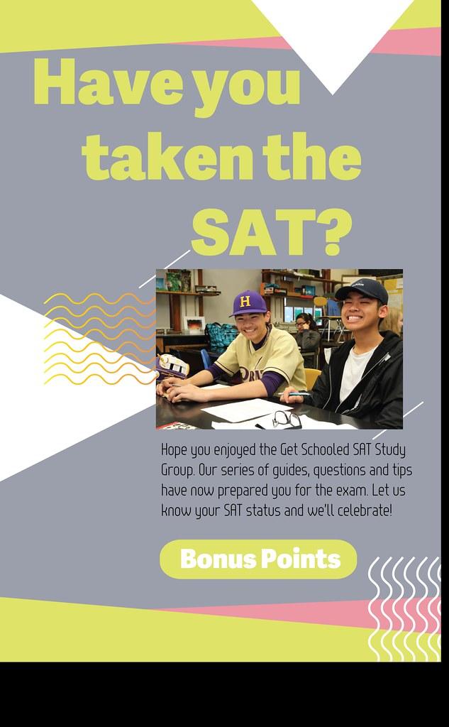 SAT - Taken Exam   Get Schooled   Flickr