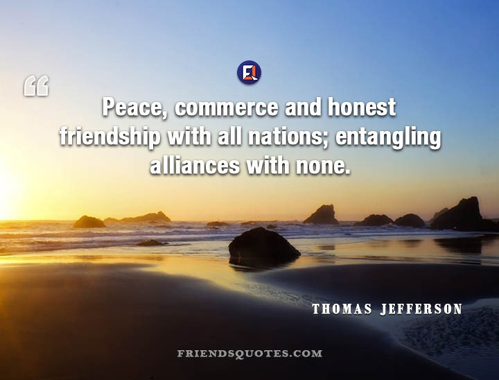 Thomas Jefferson Quote Peace Commerce Honest Peace Commer Flickr