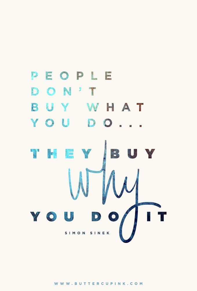 Quotes About Leadership People Don39t Buy What You Do Flickr