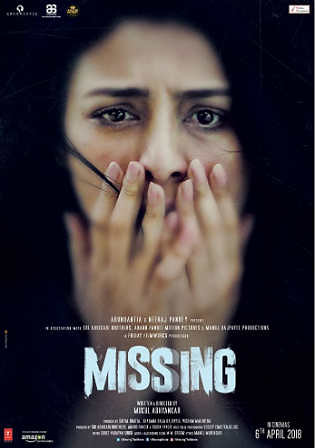 Missing 2018 Hdrip 350mb Full Hindi Movie Download 480p Flickr