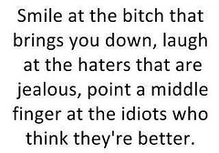 Quotes About Jealousy Haha Story Of My Life Haters Gon Flickr