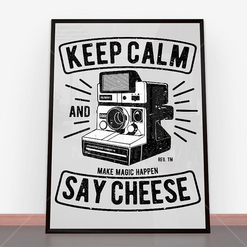 Plakat Keep Calm And Say Cheese | by nasciany