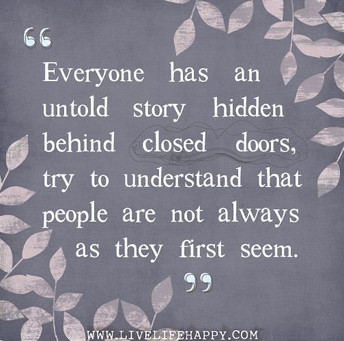 Friendship Quotes Everyone Has An Untold Story Hidden Be Flickr