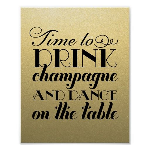 Wedding Quotes Drink Champagne And Dance Wedding Sign P Flickr