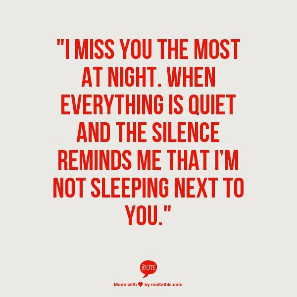 Soulmate And Love Quotes I Miss Sleeping Next To You I M Flickr