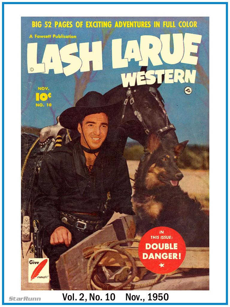 Lash Larue Vol 2 No 10 Nov 1950 Andrew P Yanchus Flickr