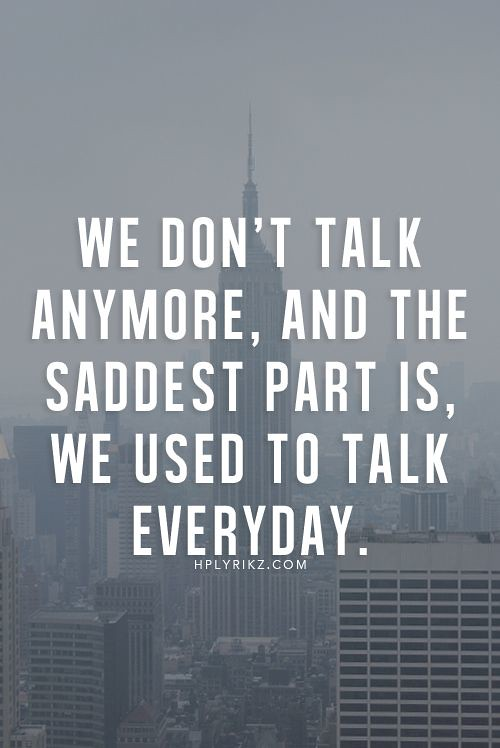 Sad Love Quotes We Don39t Talk Anymore And The Sadde Flickr