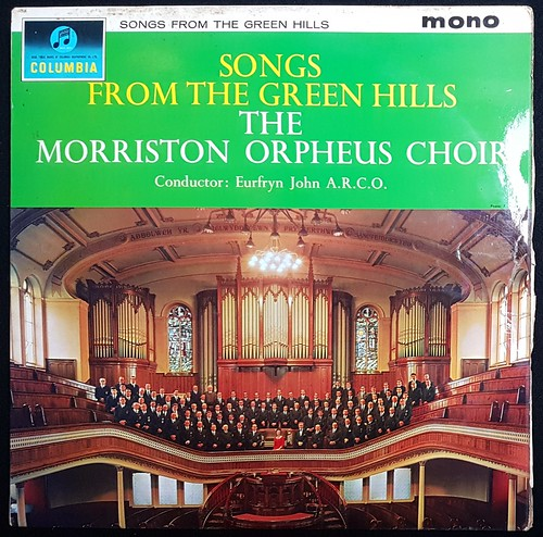 The Morriston Orpheus Choir - Songs from the green hills | by Jacob Whittaker