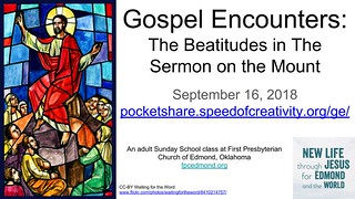 The Beatitudes: Jesus' Teaching of The Sermon on the Mount | by Wesley Fryer