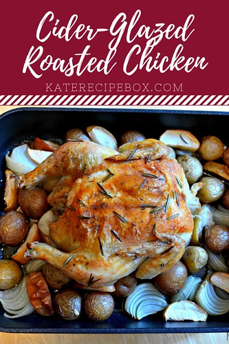 Cider-Glazed Roasted Chicken | by katesrecipebox