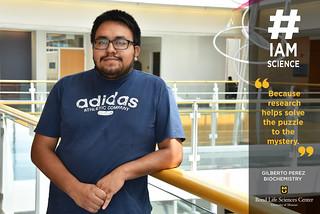 #IAmScience Gilberto Perez | by Bond LSC