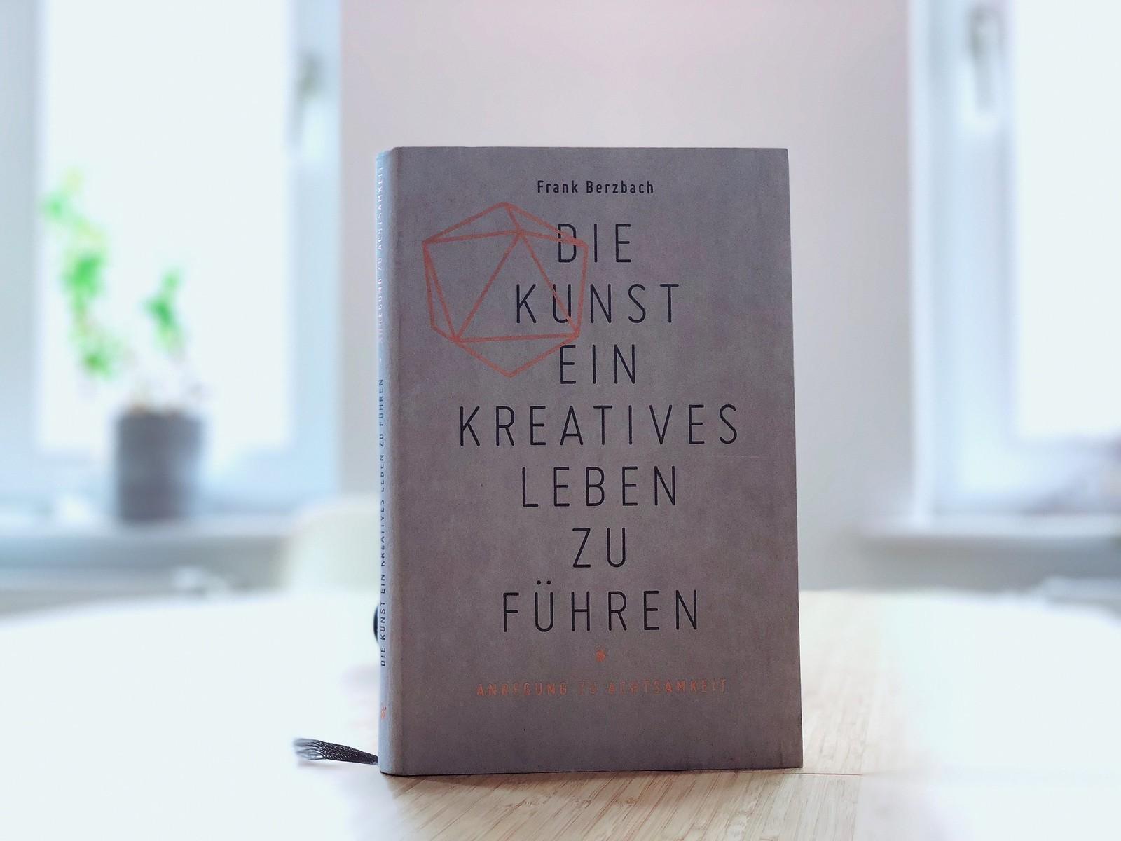 Buch: Die Kunst ein kreatives Leben zu führen