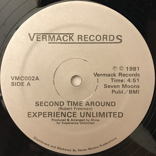 EXPERIENCE UNLIMITED:SECOND TIME AROUND(LABEL SIDE-A) | by VINYL7 RECORDS