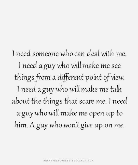 Love Quotes I Need Someone Who Can Deal With Me Flickr