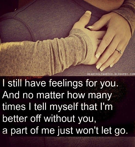 Love Quotes I Still Have Feelings For You Love Quotes Flickr