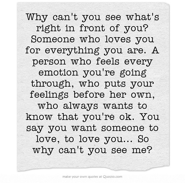 Soulmate And Love Quotes Why Can39t You See What39s Flickr
