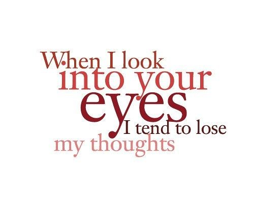 Love Quotes When I Look Into Your Eyeslove Quotes Flickr