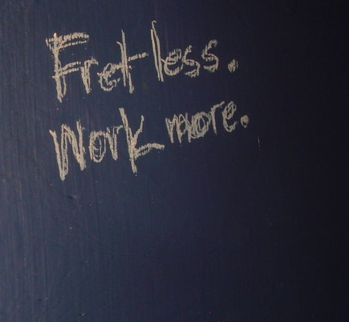 fret less work more | by eric Hews