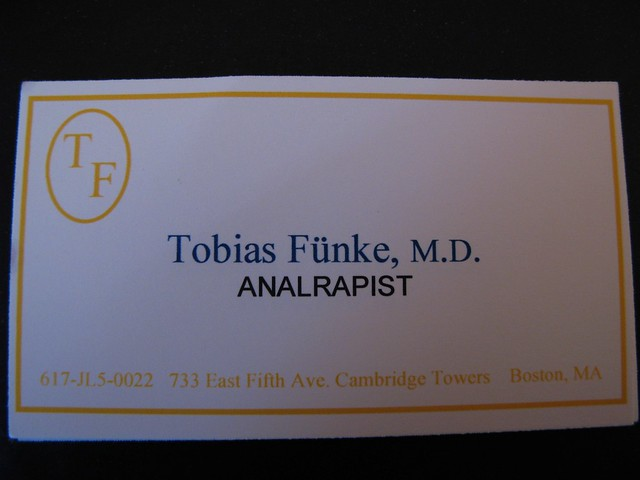 Tobias Fnkes Business Cards The Worlds First Analrapi Flickr