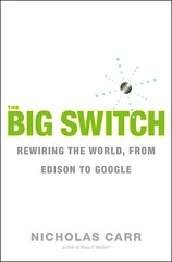 Carr Big Switch book cover | by Adam_Thierer