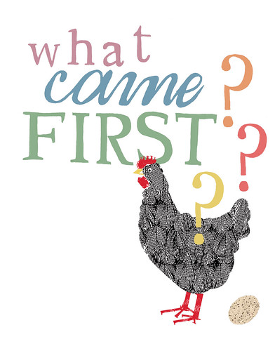 what came first? | by d e b b i e