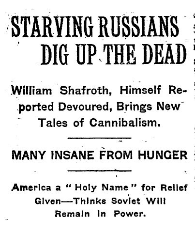 Quot Starving Russians Dig Up The Dead Quot New York Times 9 Ju