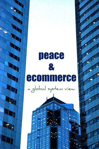 peace & ecommerce, a global system view | by Wonderlane