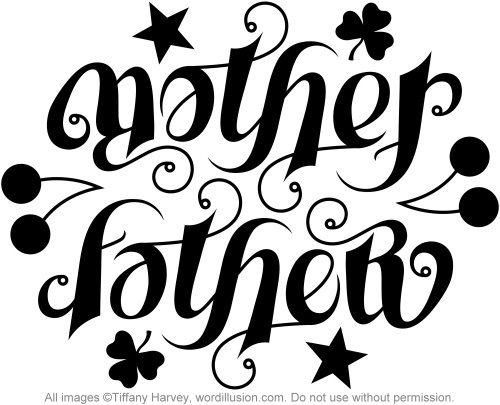 Mother quot amp quot father quot ambigram a custom ambigram of the word