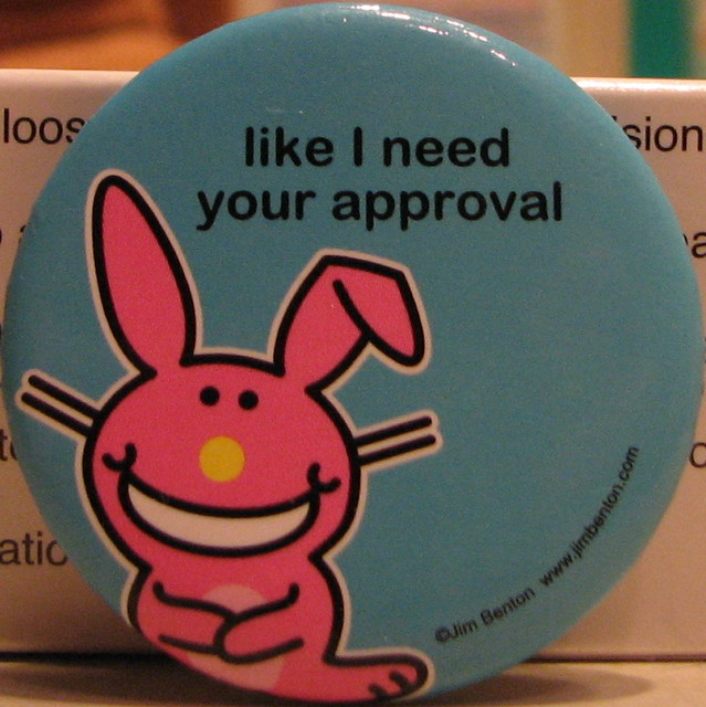 Like i need your approval as found around the house for I need a new home