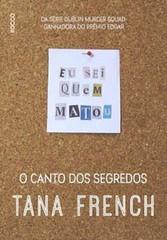 5-O Canto dos Segredos - Dublin Murder Squad #5 - Tana French