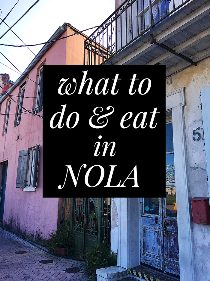 what to do and eat in new orleans