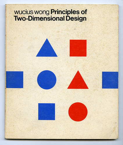 Wucius Wong - Principles of Two-Dimensional Design | by danletson