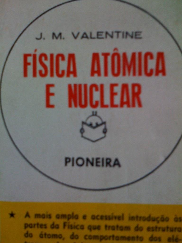 Física Atômica E Nuclear Livro Velho Hahaha Alugado Da B