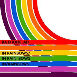radiohead in rainbows | by cole007