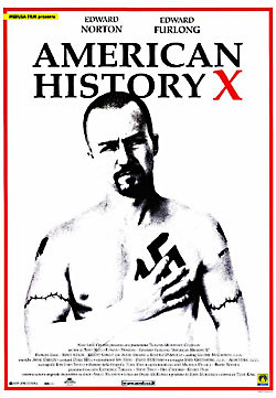 the simple message of the movie american history x A favorite phrase from the movie american history x.
