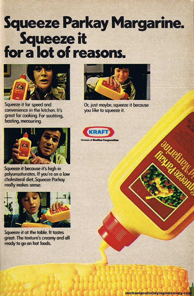 Squeeze Parkay Margarine Ad From The 1970 S No Thanks