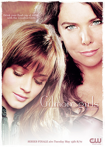 Gilmore Girls: Series Finale 2 : Promotional poster ...