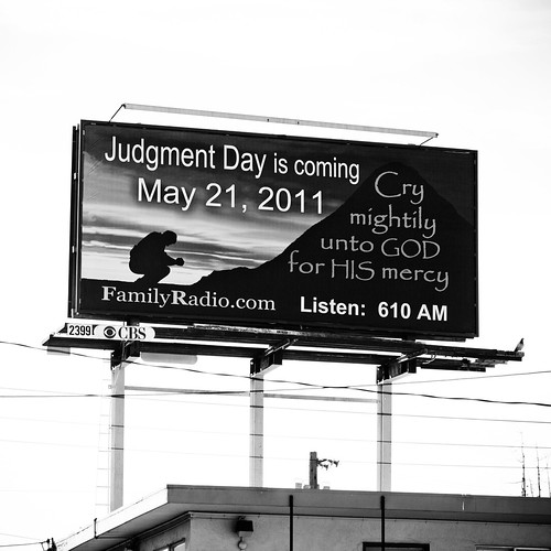 Judgment Day is Coming, May 21, 2011 | by Thomas Hawk
