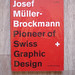 Josef Muller-Brockmann – Pioneer of Swiss Graphic Design